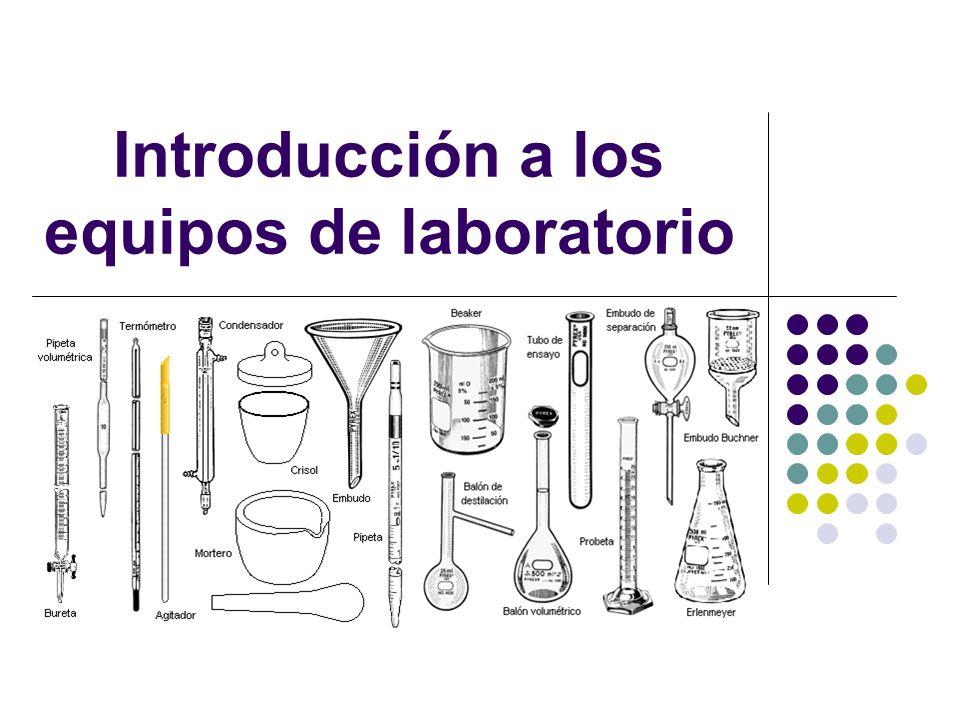 Introducción a los equipos de laboratorio