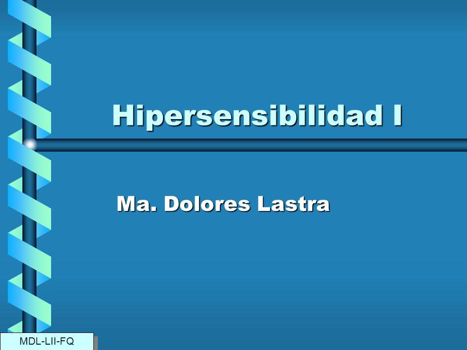 Hipersensibilidad I Ma. Dolores Lastra MDL-LII-FQ