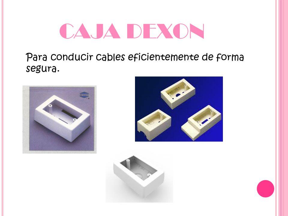 CAJA DEXON Para conducir cables eficientemente de forma segura.