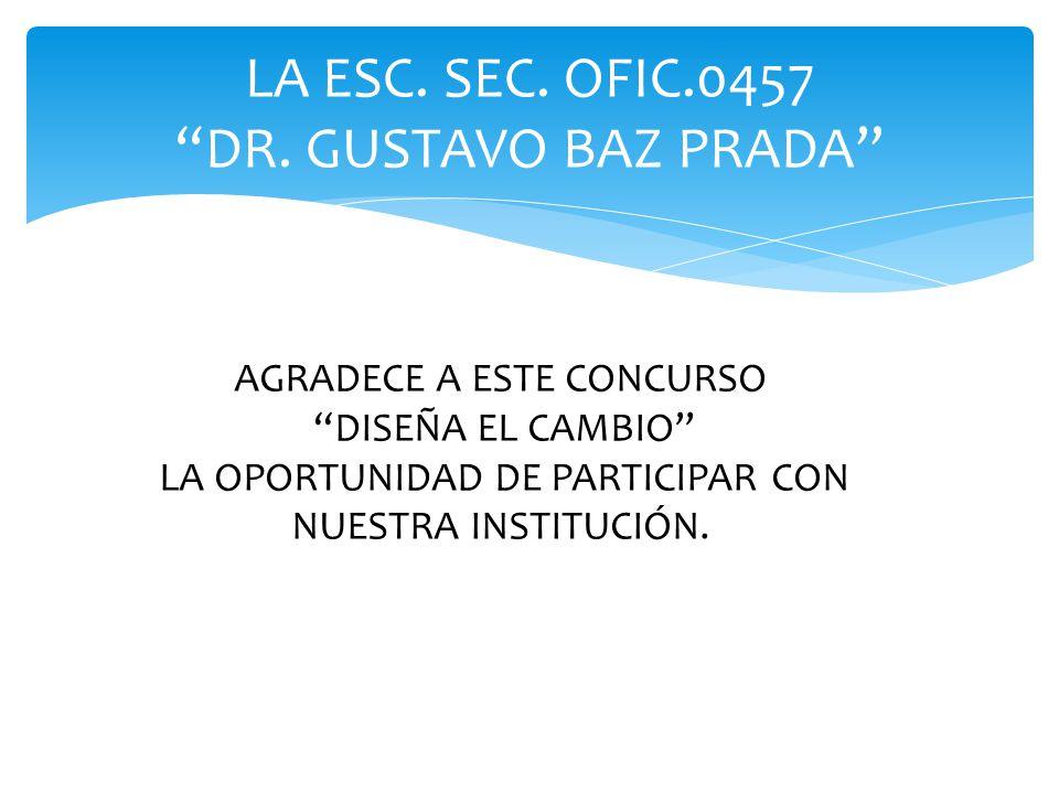 LA ESC.SEC. OFIC.0457 DR.