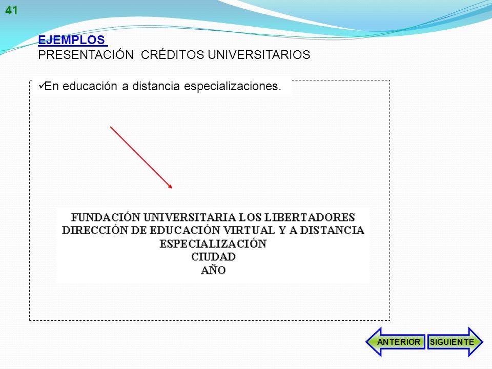 EJEMPLOS PRESENTACIÓN CRÉDITOS UNIVERSITARIOS En educación a distancia especializaciones.