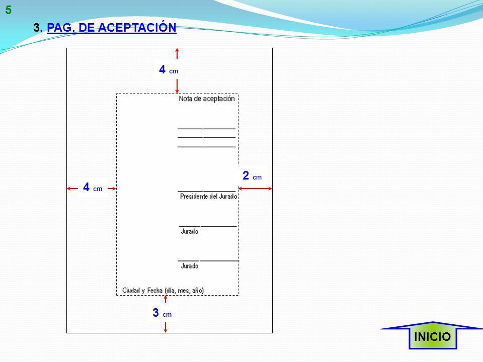 3. PAG. DE ACEPTACIÓN INICIO 4 cm 2 cm 3 cm 5