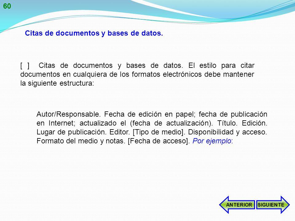 [ ] Citas de documentos y bases de datos.