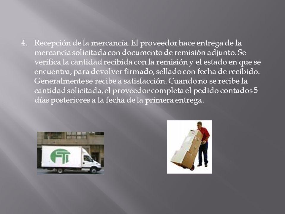 4. Recepción de la mercancía.