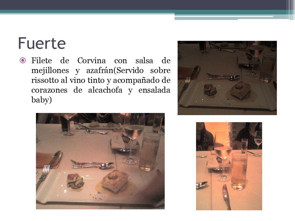 Fuerte  Filete de Corvina con salsa de mejillones y azafrán(Servido sobre rissotto al vino tinto y acompañado de corazones de alcachofa y ensalada baby)