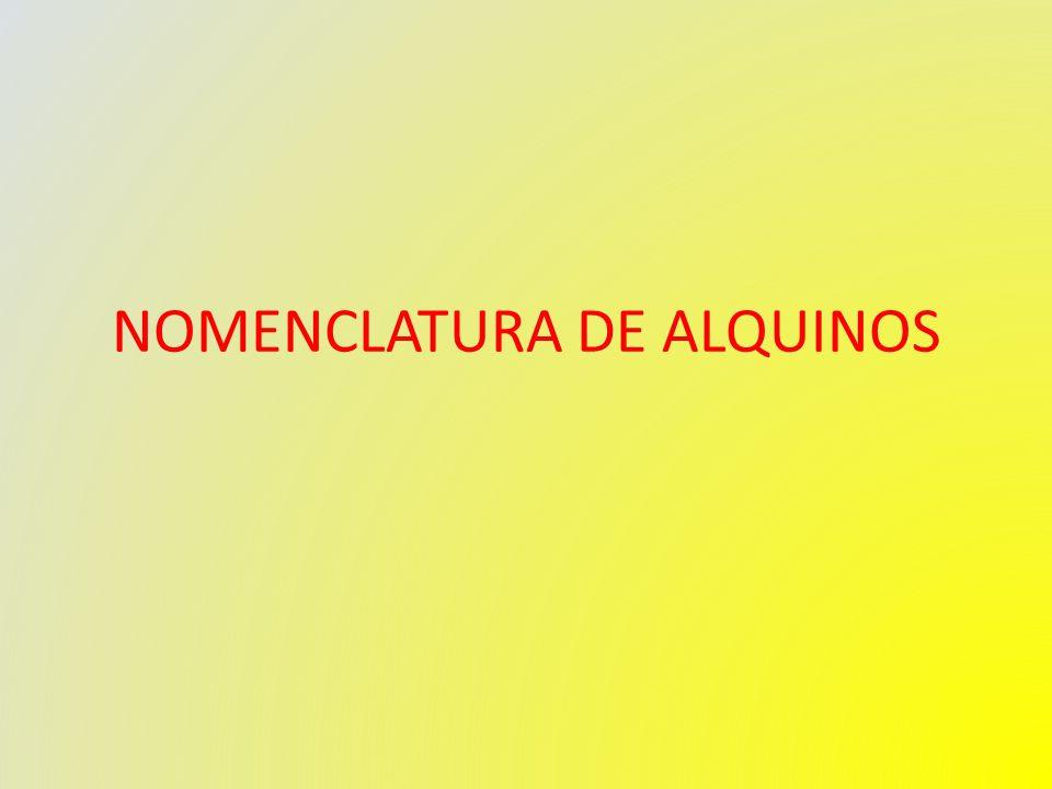 NOMENCLATURA DE ALQUINOS