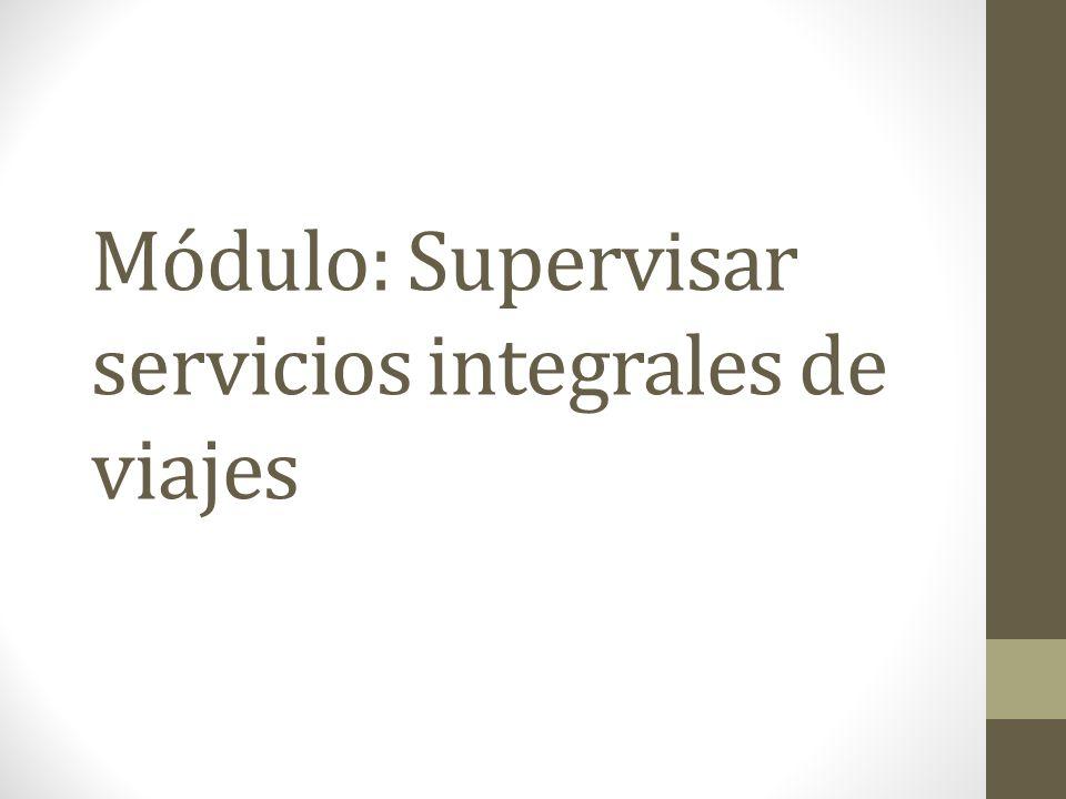 Módulo: Supervisar servicios integrales de viajes