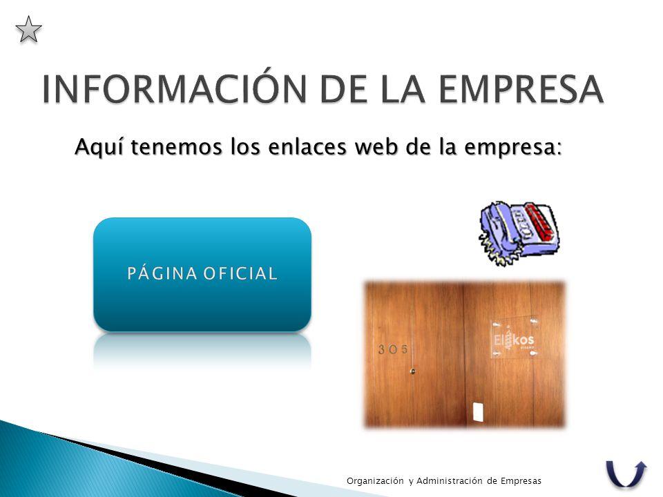 Aquí tenemos los enlaces web de la empresa: