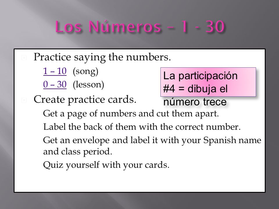  Practice saying the numbers.