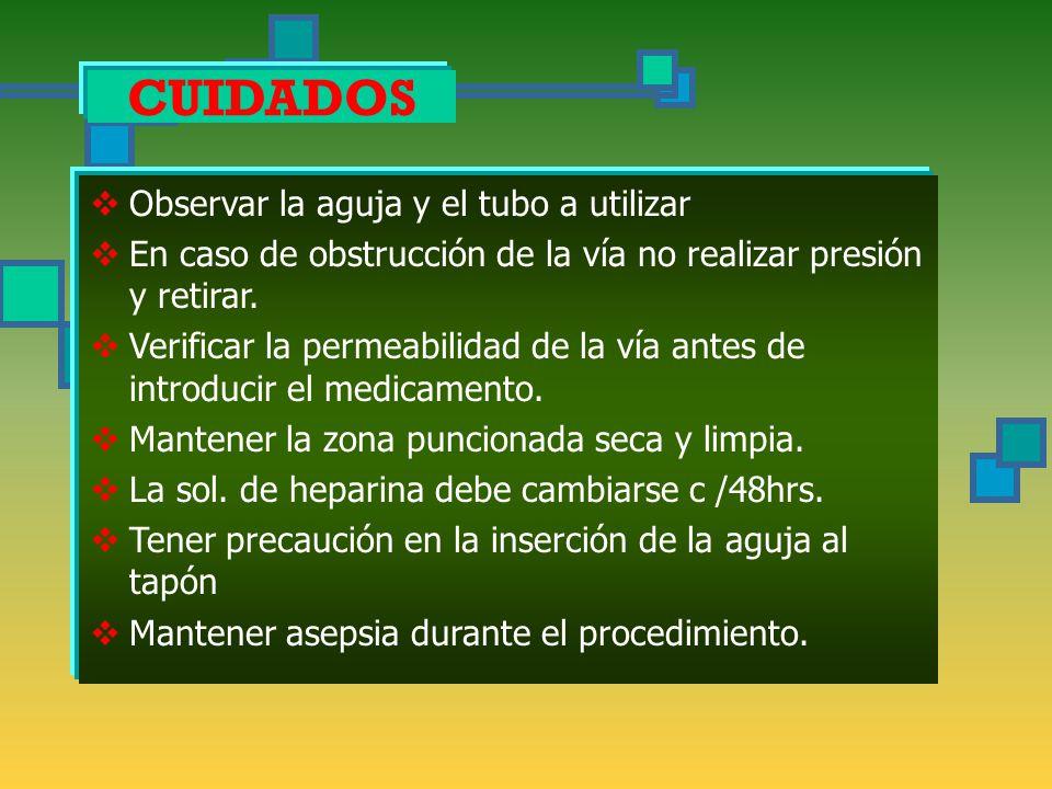 TAPON HEPARINIZADO OBJETIVOS Dar medicación IV a intervalos regulares, para evitar punciones frecuentes de la piel.  Disminuir el estrés del paciente
