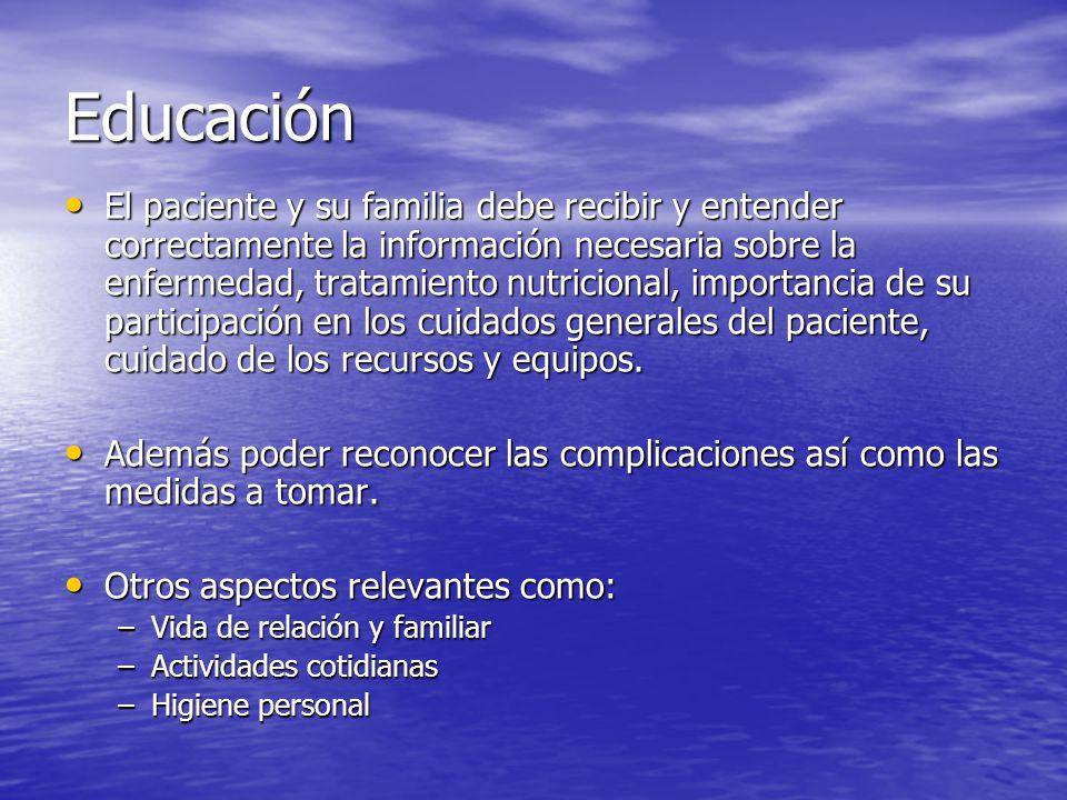 Educación El paciente y su familia debe recibir y entender correctamente la información necesaria sobre la enfermedad, tratamiento nutricional, import