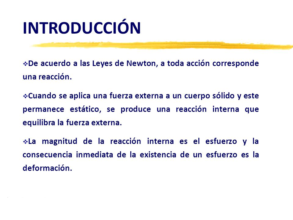7.3 Esfuerzo de Corte: El esfuerzo es tangencial. ALGUNOS CONCEPTOS (CONT.)