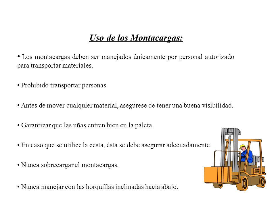 Uso de los Montacargas: Los montacargas deben ser manejados únicamente por personal autorizado para transportar materiales.