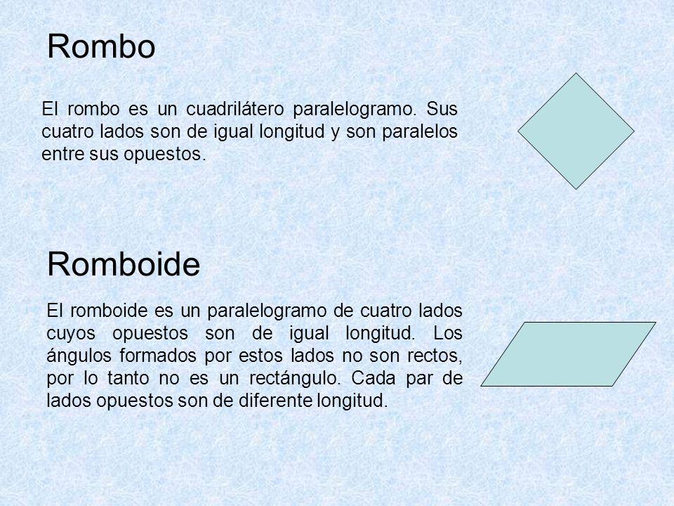 Rombo El rombo es un cuadrilátero paralelogramo.