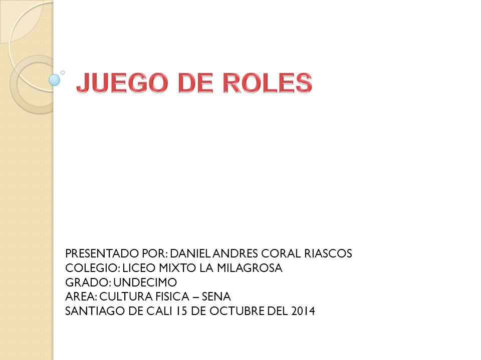PRESENTADO POR: DANIEL ANDRES CORAL RIASCOS COLEGIO: LICEO MIXTO LA MILAGROSA GRADO: UNDECIMO AREA: CULTURA FISICA – SENA SANTIAGO DE CALI 15 DE OCTUBRE DEL 2014