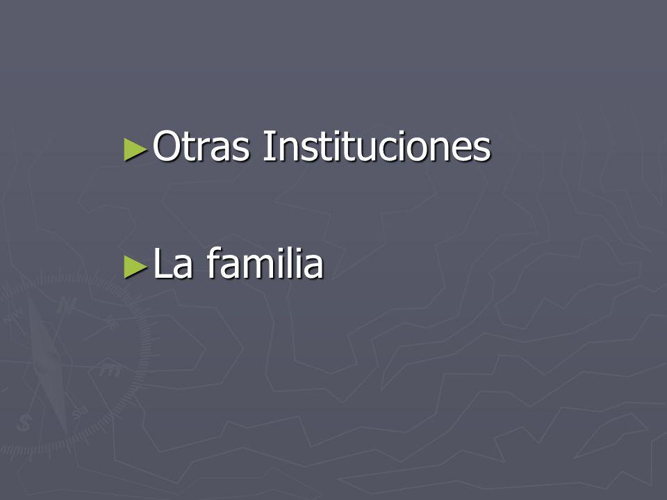 ► Otras Instituciones ► La familia