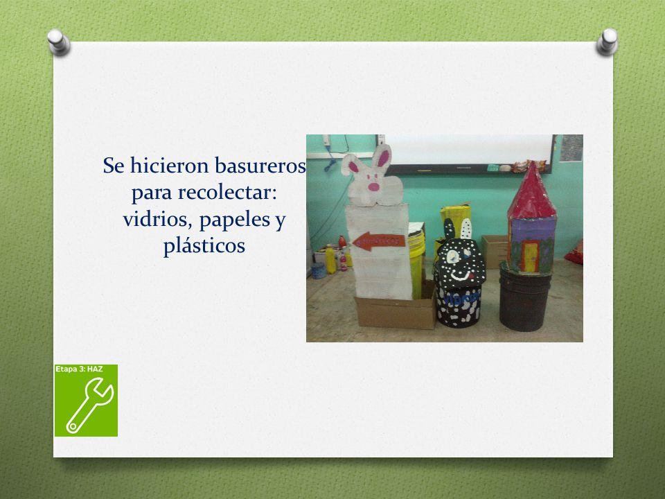 Se hicieron basureros para recolectar: vidrios, papeles y plásticos