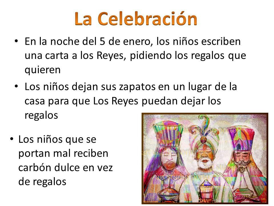 Algunos lugares tienen una Cabalgata de Reyes – un desfile en la calle, personajes montados a caballo Rosca de Reyes- un postel que se come para desayuno – Se esconde un muñeco pequeño