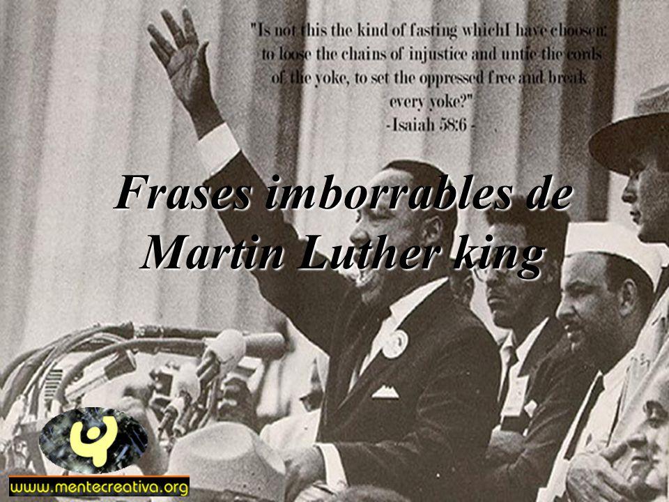 Frases imborrables de Martin Luther king