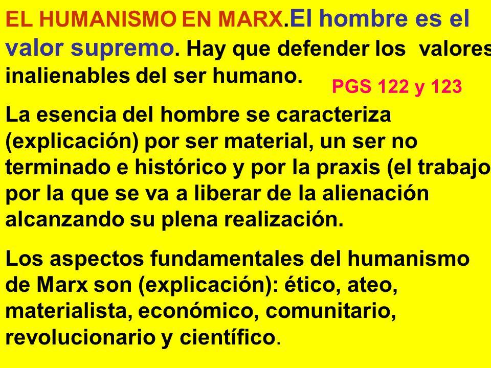 EL HUMANISMO EN MARX.El hombre es el valor supremo.