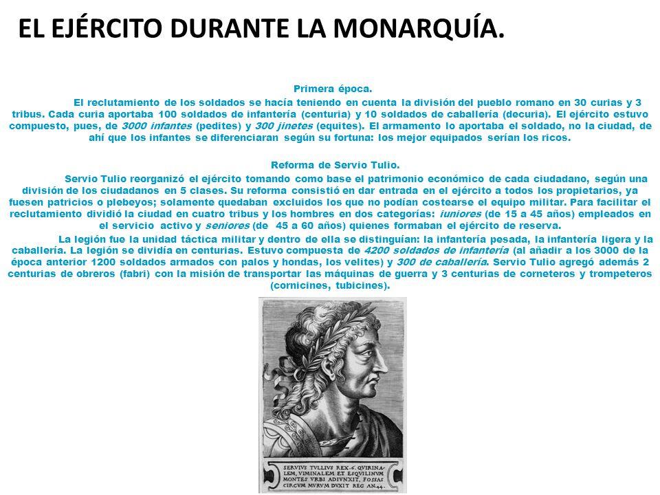 EL EJÉRCITO DURANTE LA MONARQUÍA.Primera época.