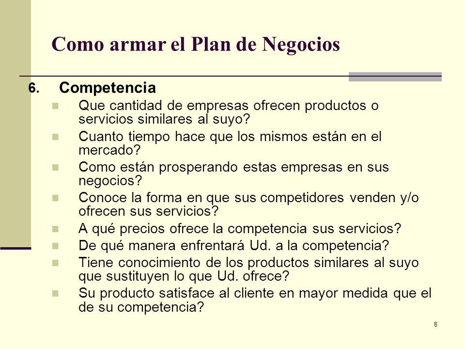 9 Como armar el Plan de Negocios 7.