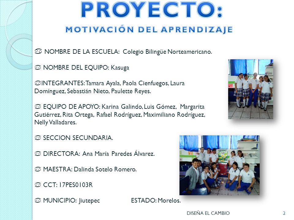 2  NOMBRE DE LA ESCUELA: Colegio Bilingüe Norteamericano.