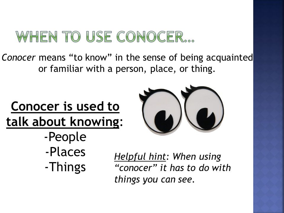 Conocer means to know in the sense of being acquainted or familiar with a person, place, or thing.