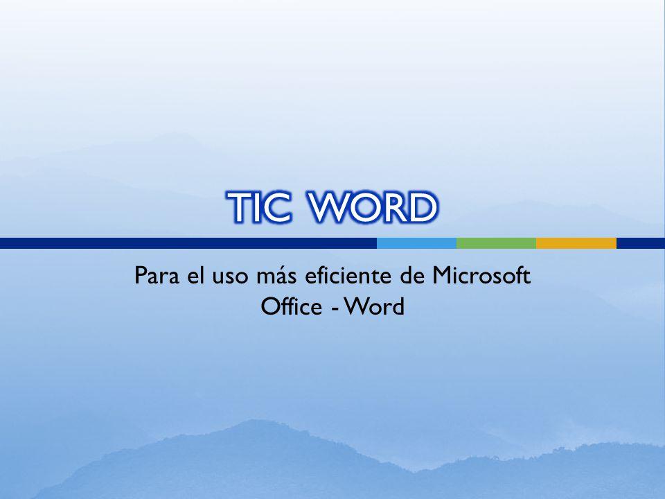 Para el uso más eficiente de Microsoft Office - Word