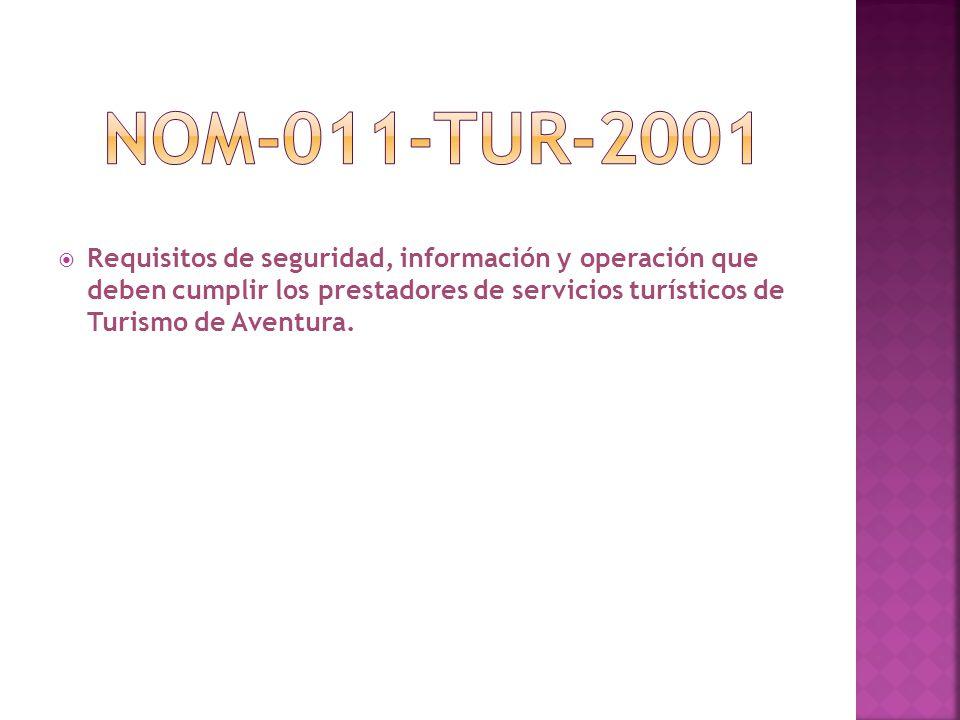  Requisitos de seguridad, información y operación que deben cumplir los prestadores de servicios turísticos de Turismo de Aventura.