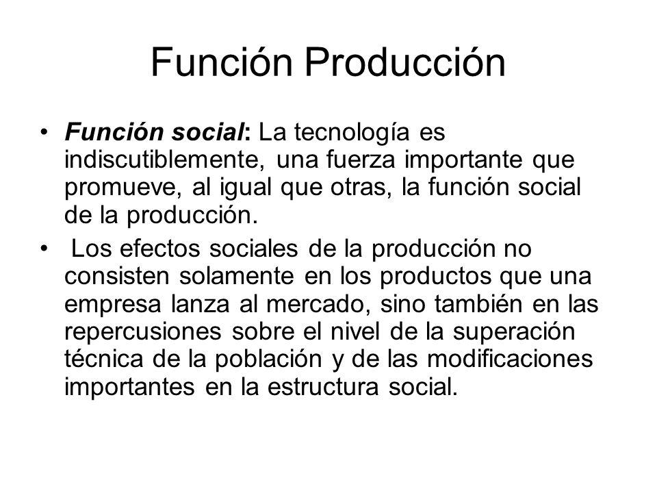 Función Producción LOCALIZACIÓN Y DISTRIBUCIÓN DE PLANTAS.