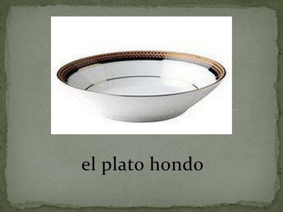 el plato hondo