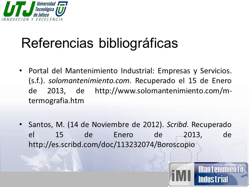 Referencias bibliográficas Portal del Mantenimiento Industrial: Empresas y Servicios.