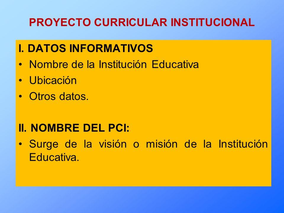 PROYECTO CURRICULAR INSTITUCIONAL I.