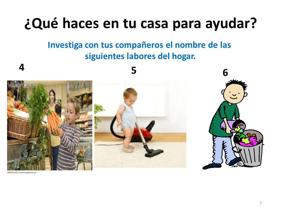 8 Investiga con tus compañeros el nombre de las siguientes labores del hogar.