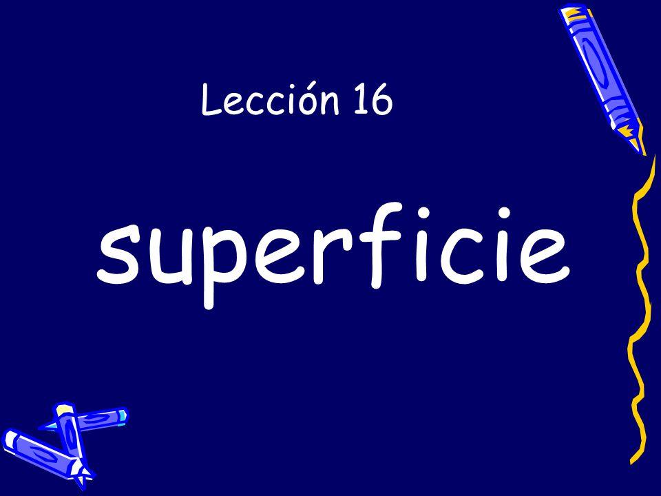 Lección 16 superficie
