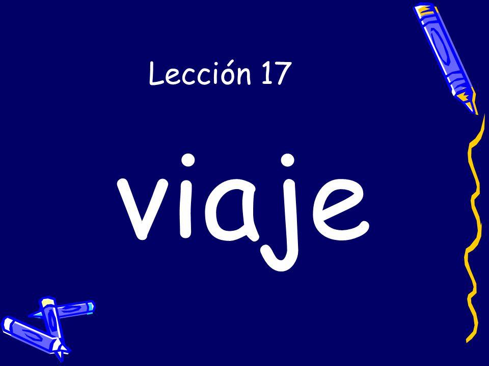 Lección 17 viaje