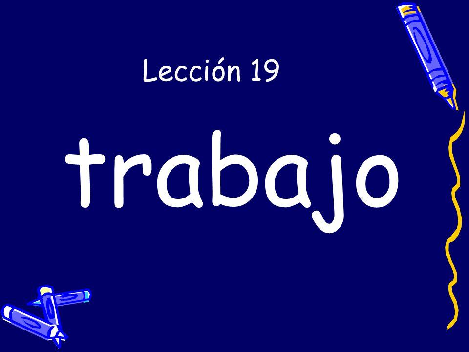 Lección 19 trabajo