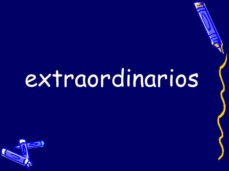 extraordinarios