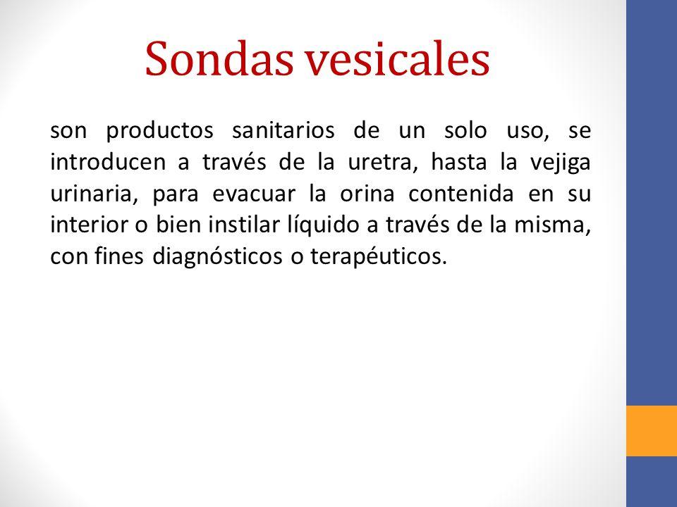 Sondas vesicales son productos sanitarios de un solo uso, se introducen a través de la uretra, hasta la vejiga urinaria, para evacuar la orina conteni
