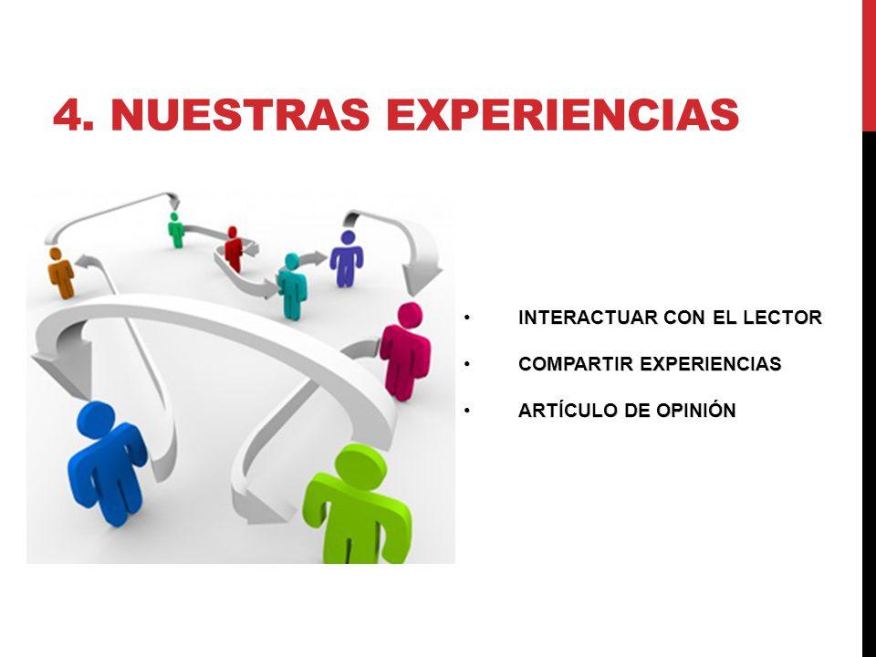 4. NUESTRAS EXPERIENCIAS