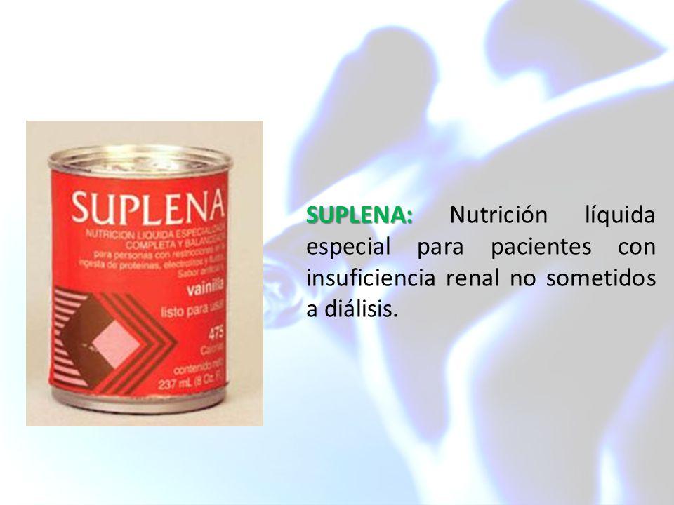 SUPLENA: SUPLENA: Nutrición líquida especial para pacientes con insuficiencia renal no sometidos a diálisis.