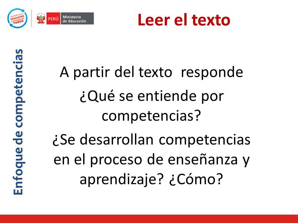 A partir del texto responde ¿Qué se entiende por competencias.