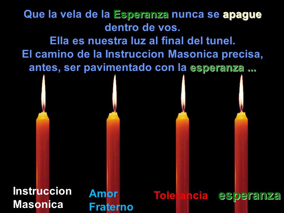 Que la vela de la Esperanza Esperanza nunca se apague dentro de vos.