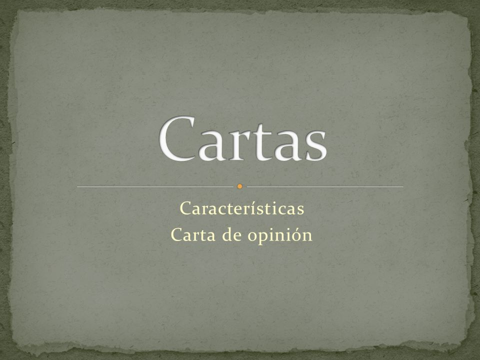 Características Carta de opinión