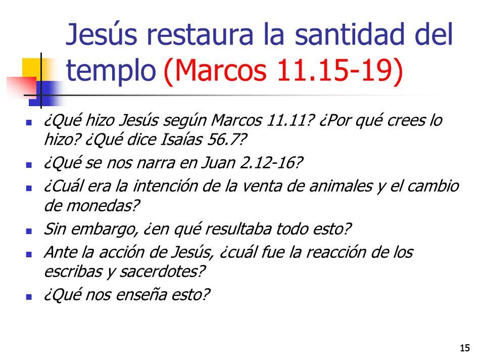 Estudio 37: Jesús confrontado en Jerusalén (Marcos ) 22 de ...