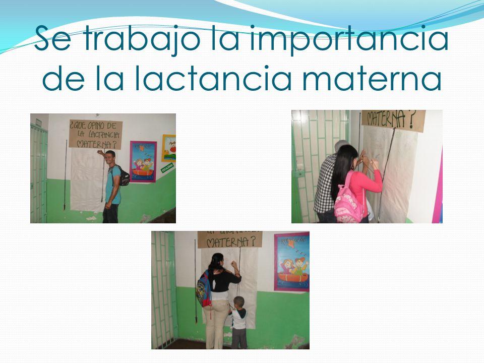 Se trabajo la importancia de la lactancia materna