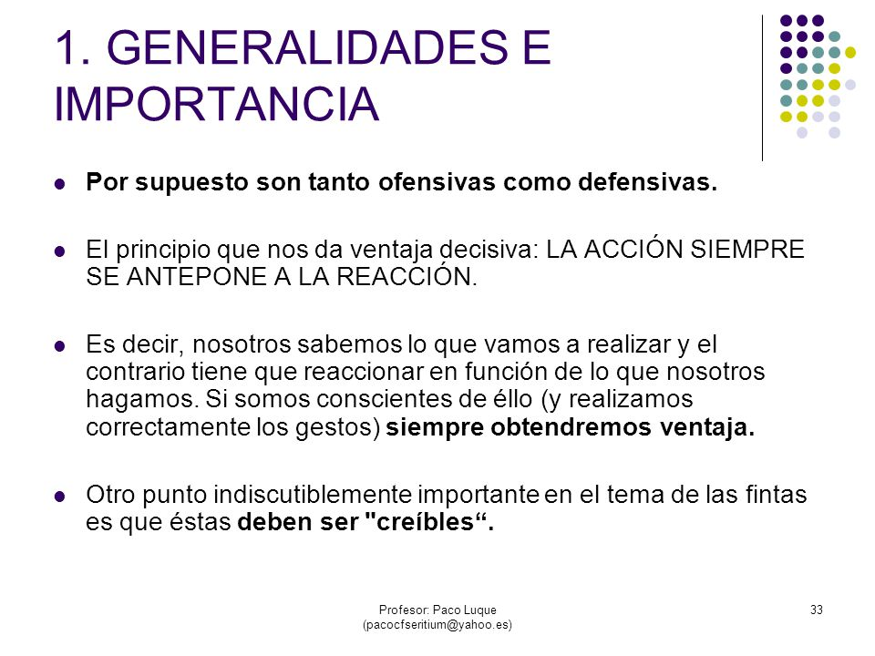 Profesor: Paco Luque (pacocfseritium@yahoo.es) 33 1.