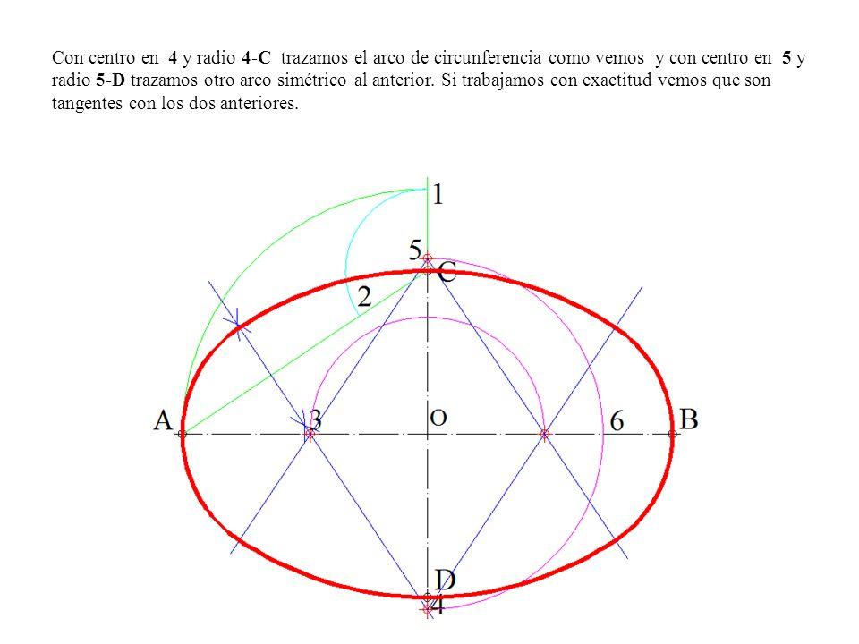 Con centro en 4 y radio 4-C trazamos el arco de circunferencia como vemos y con centro en 5 y radio 5-D trazamos otro arco simétrico al anterior.