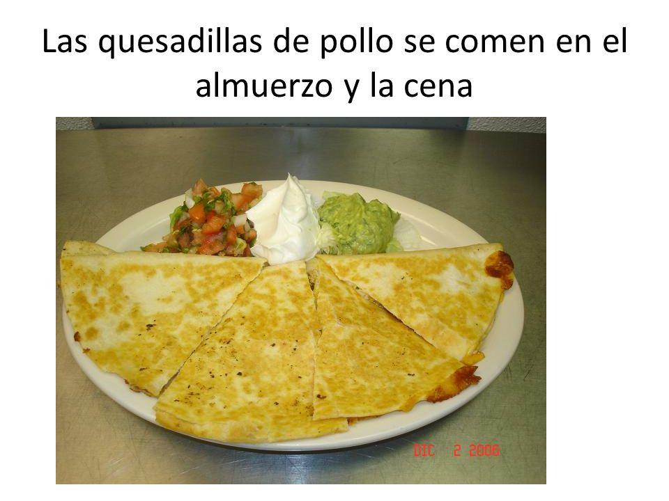 Las quesadillas de pollo Usa: Las tortillas (de maíz o harina) El aceite El queso Sal Pollo Calienta el aceite y pon una tortilla encima.